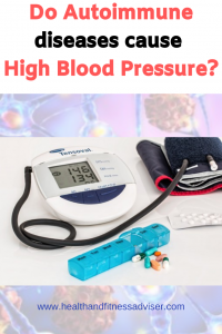 Do autoimmune diseases cause high blood pressure