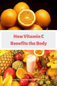 How Vitamin C Benefits the Body