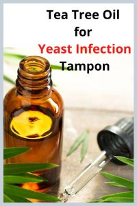 Tea Tree Oil for Yeast Infection Tampon