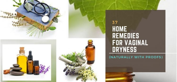 Home Remedies for Vaginal Dryness